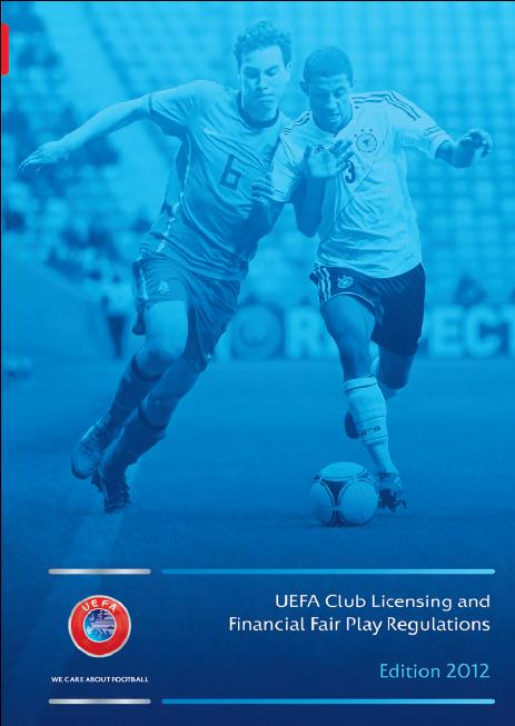 UEFA Club Licensing and Financial Fair Play regulations, 2012 edition