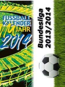 Kalender Bundesliga 2013/2014 WM 2014