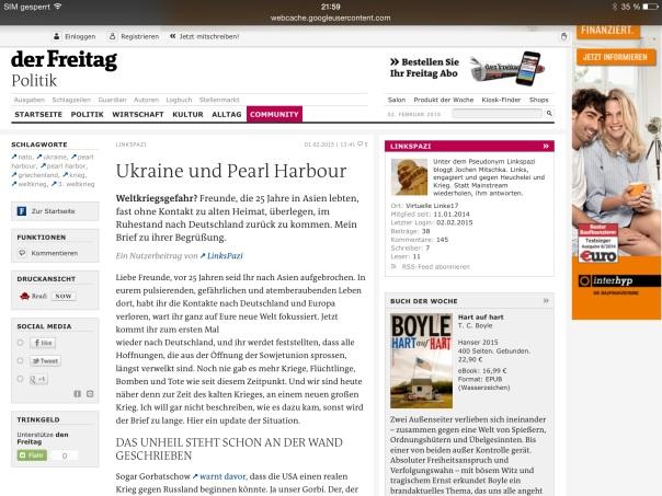 Dies ist der Cache von Google von https://www.freitag.de/autoren/linkspazi/ukraine-und-pearl-harbour. Es handelt sich dabei um ein Abbild der Seite, wie diese am 2. Febr. 2015 13:13:59 GMT angezeigt wurde. Die aktuelle Seite sieht mittlerweile eventuell anders aus.
