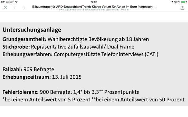 Immerhin, die ARD Tagesschau zeigt öffentlich die statische Grundlage ihrer Blitzumfrage zum #Grexit vom 13.07.2015