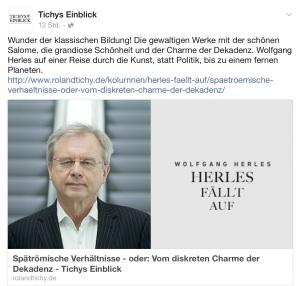 Wolfgang Herles BRIEF AN DEN BLOGWART III Spätrömische Verhältnisse – oder: Vom diskreten Charme der Dekadenz 30.01.2016